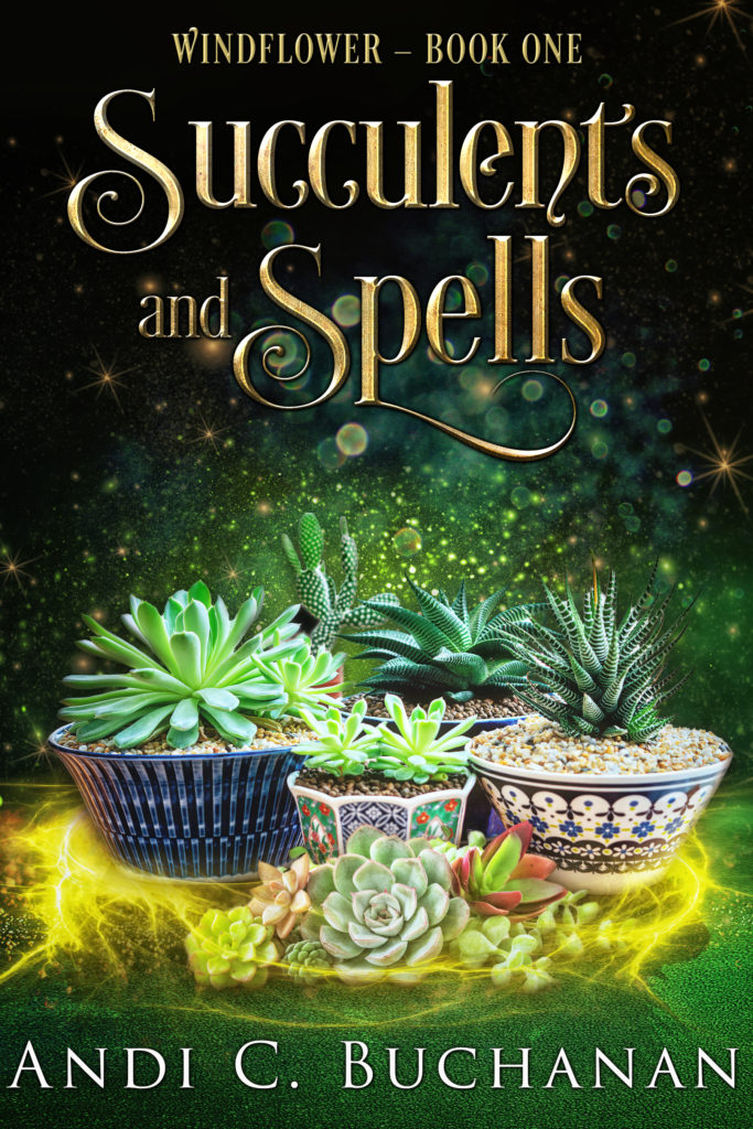 cover of Succulents and spells - succulents in pots on a green background with yellow sparkles